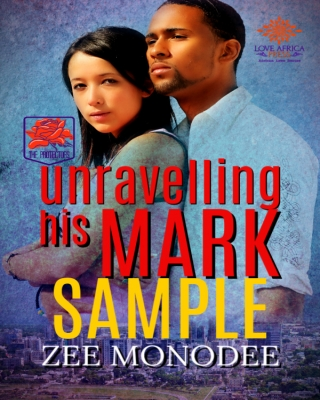 Unravelling His Mark (The Protectors #2) SAMPLE