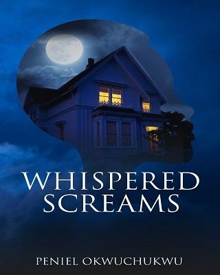 Whispered Screams