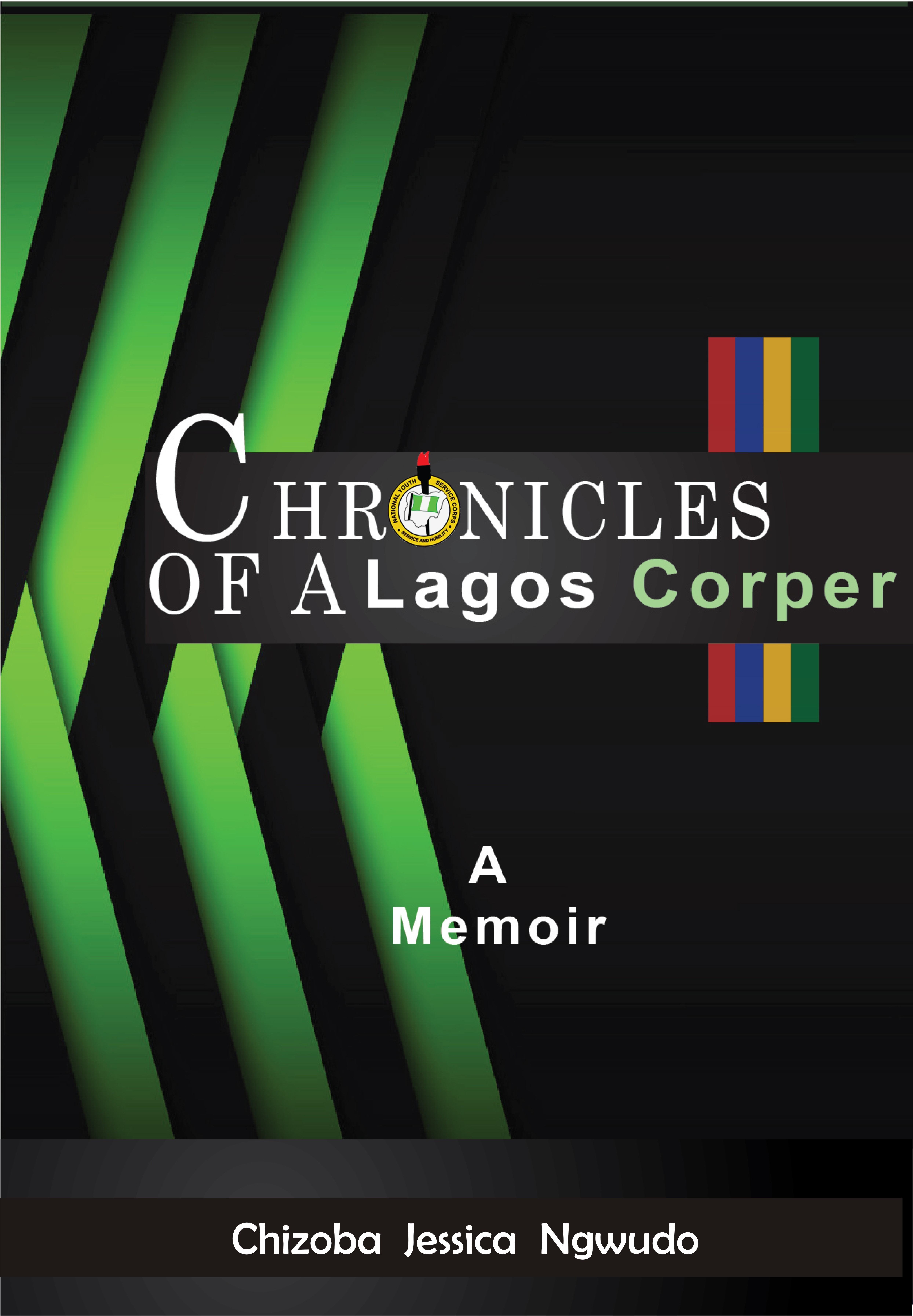 Chronicles of a Lagos Corper