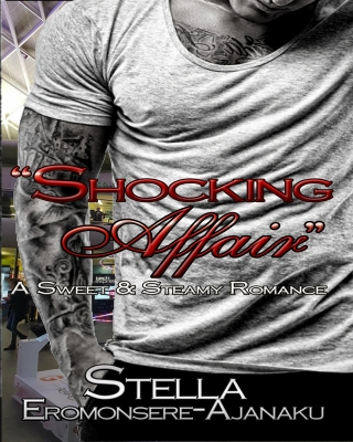 """Shocking Affair"" ~ A Sweet & Steamy Romance"
