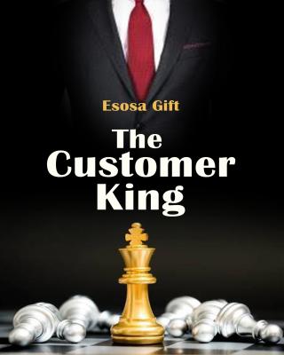 The Customer King