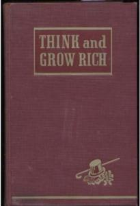 Think and Grow Rich: Your Key to Financial Wealth and Power