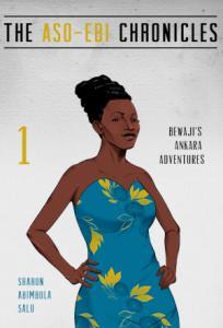 Bewaji's Ankara Adventures: A Novella (The Aso-Ebi Chronicles, Part 1) ssr