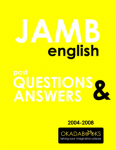 JAMB English 2004 to 2008 Questions & Answers
