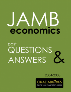 JAMB Economics 2004 to 2008 Questions & Answers