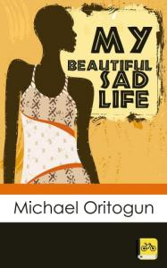My Beautiful Sad Life: A fictional Tale ssr