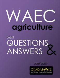 SSCE Agriculture 2004 to 2008 Questions & Answers