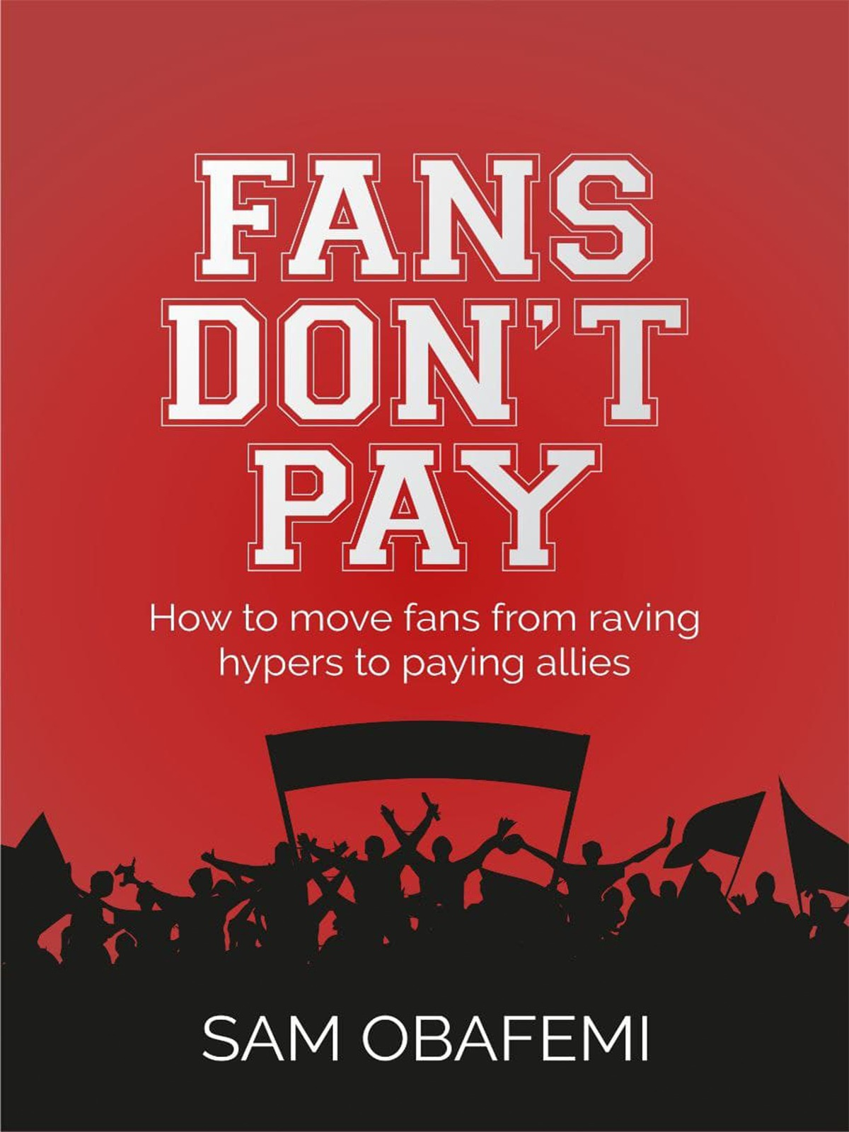 Fans Don't Pay