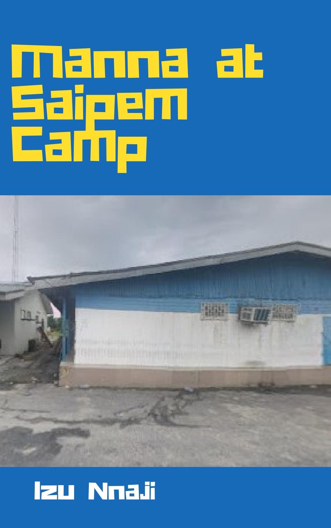 Manna at Saipem Camp