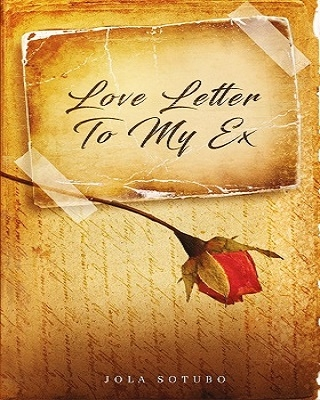 Love Letter to My Ex