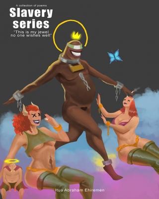 Slavery Series