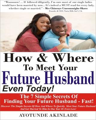 FREE: How & Where To Meet Your Future Husband