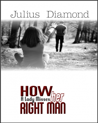 How a Lady Misses Her Right Man - Adult Only (18+)