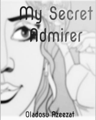 My Secret Admirer
