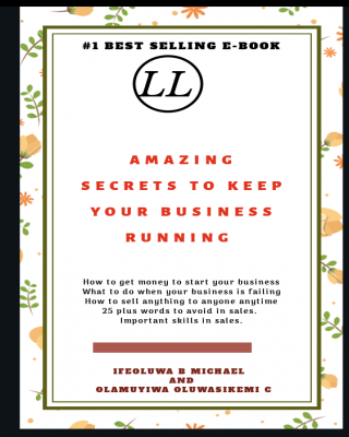 AMAZING SECRETS TO KEEP YOUR BUSINESS RUNNING WITHOUT LOSING OLD