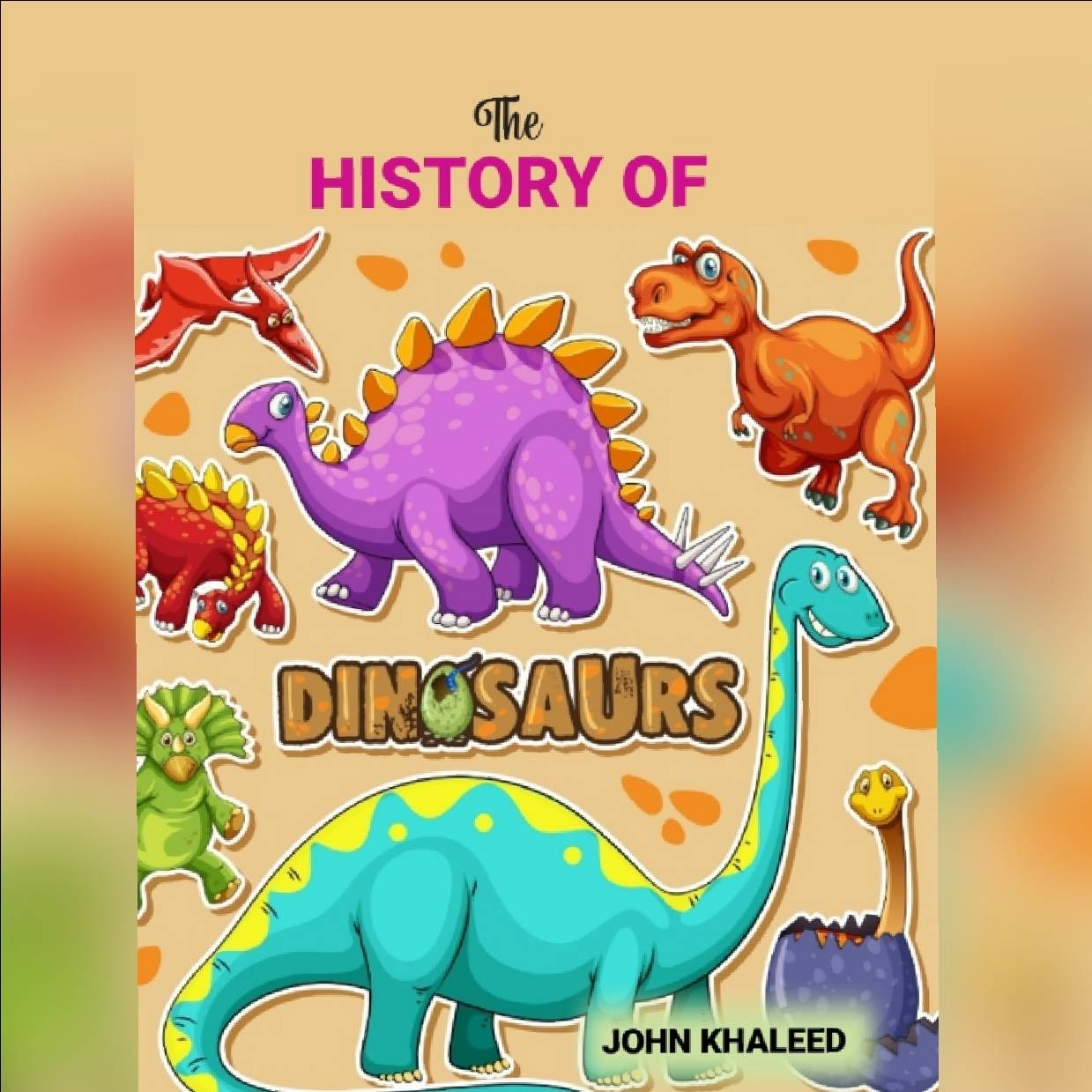 The History of Dinosaurs