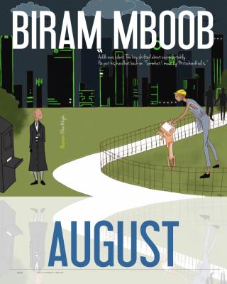AUGUST By Biram Mboob #omenana