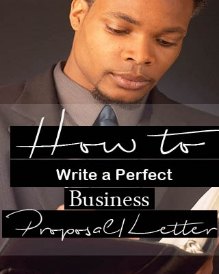 How to Write a Perfect Business Proposal/Letter