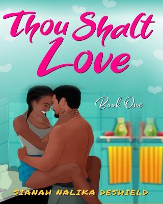 Thou Shalt Love (Book One) - Adult Only (18+)