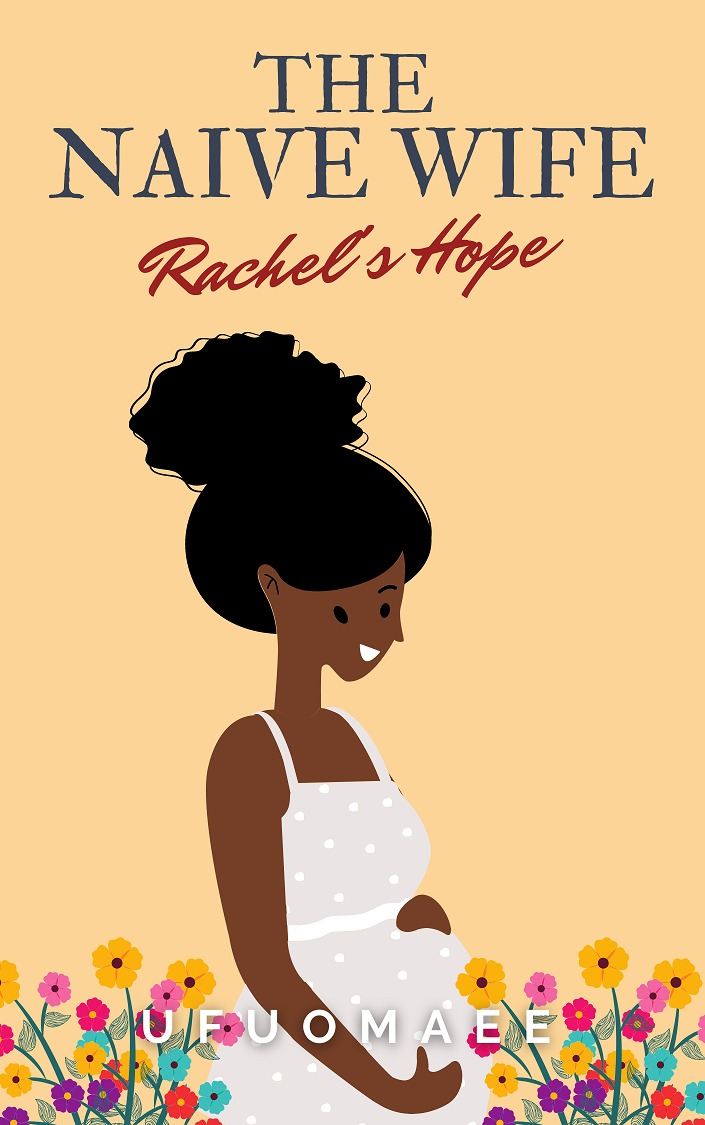 The Naive Wife - Rachel's Hope