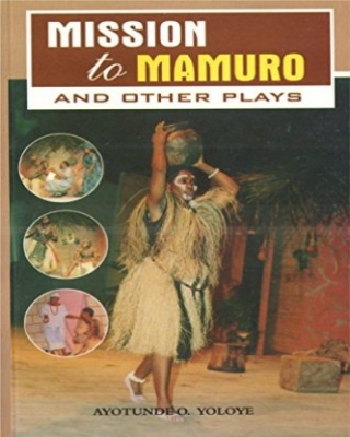 Mission to Mamuro and Other Plays