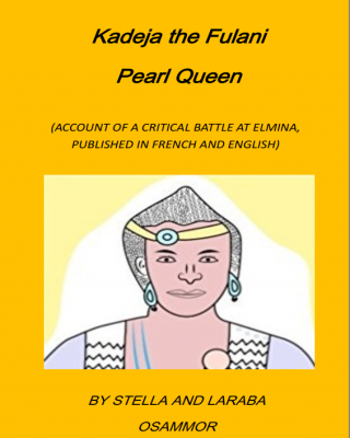 Kadeja the Fulani Pearl Queen (English and French Version)