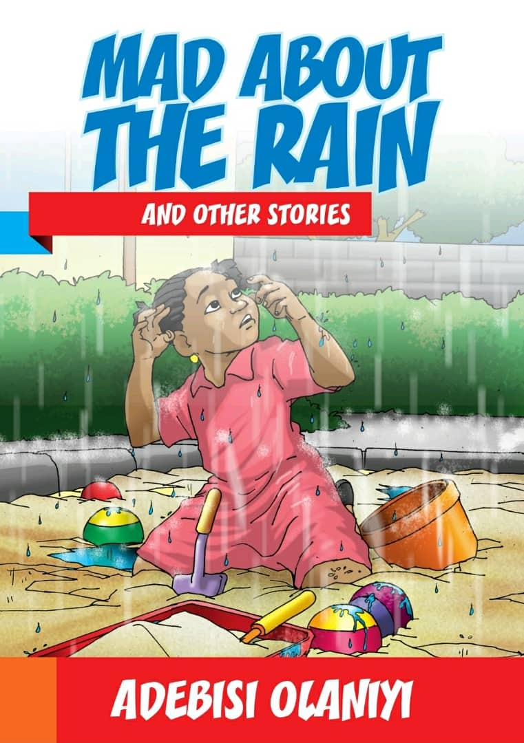 Mad about the rain and other stories