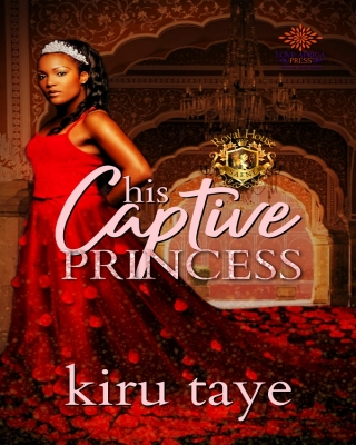 His Captive Princess (Royal House of Saene #3)