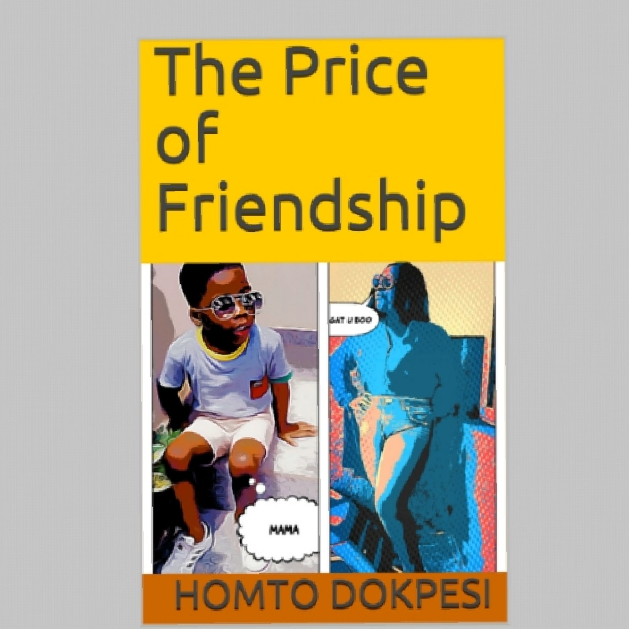 The Price of Friendship