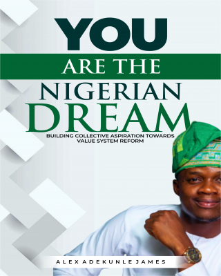 YOU ARE THE NIGERIAN DREAM