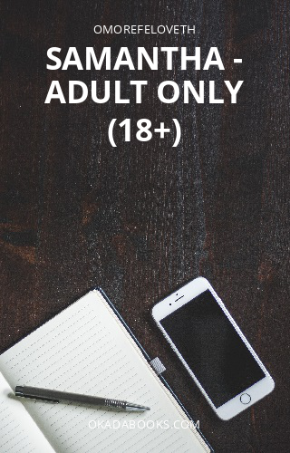Samantha - Adult Only (18+)