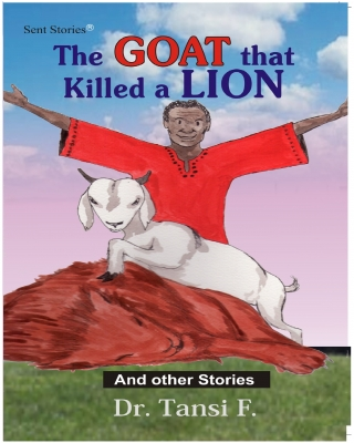 The Goat That Killed a Lion and other Stories