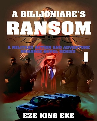 A Billionaire's Ransom Part 1