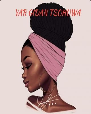 YAR GIDAN TSOHUWA by Hausa Novels | OkadaBooks