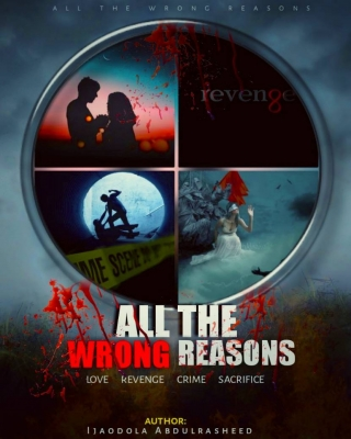 ALL THE WRONG REASONS - Adult Only (18+)
