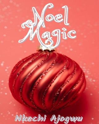 Noel Magic