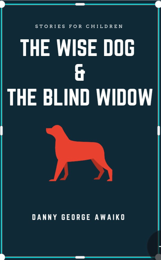 THE WISE DOG AND THE  BLIND WIDOW