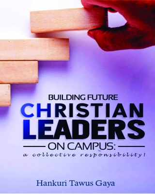 BUILDING FUTURE CHRISTIAN LEADERS ON CAMPUS