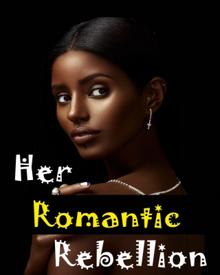 Her romantic rebellion - Adult Only (18+)