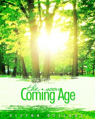 The Soon Coming Age