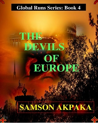 The Devils Of Europe (Global Runs Series: Book 4)
