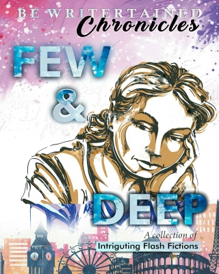 Be Writertain Chronicles: Few And Deep ssr