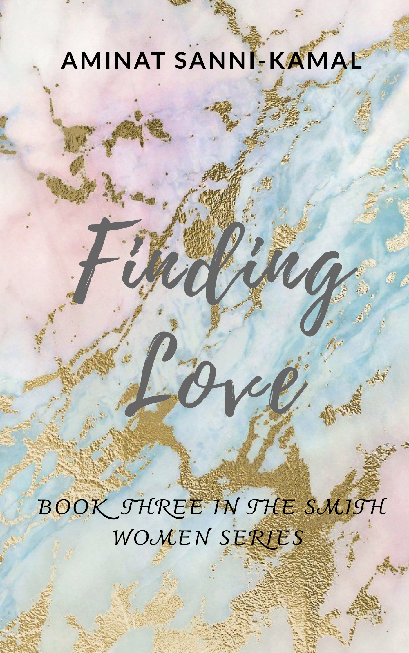 Finding Love: Smith Women Series#3 (Sample)