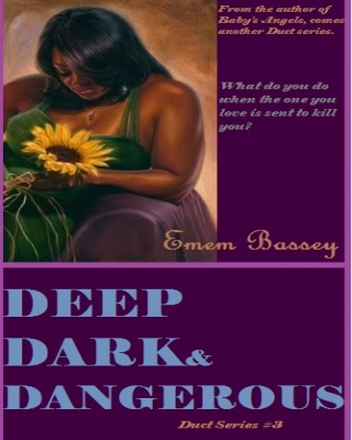 Deep, Dark and Dangerous (Duct series 3) - Adult Only (18+)