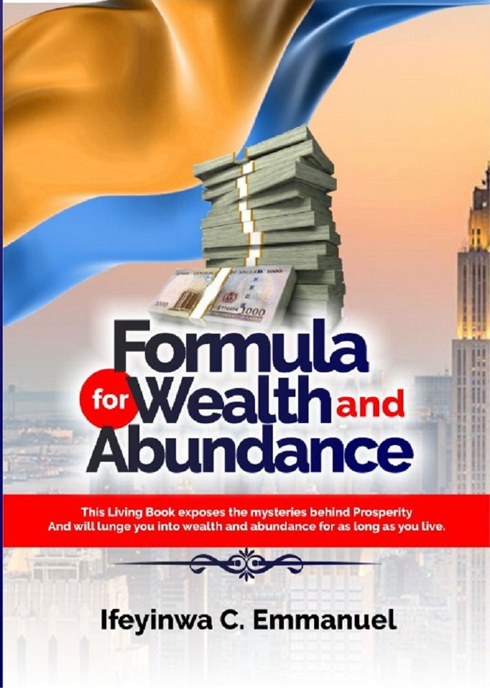 FORMULA FOR WEALTH AND ABUNDANCE