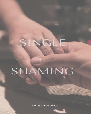 Single Shaming