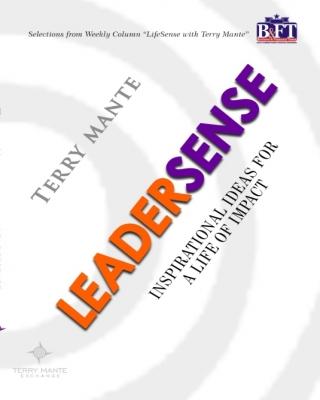 Leader Sense: Inspirational Ideas For a Life of Impact