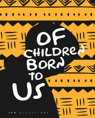Of Children Born To Us