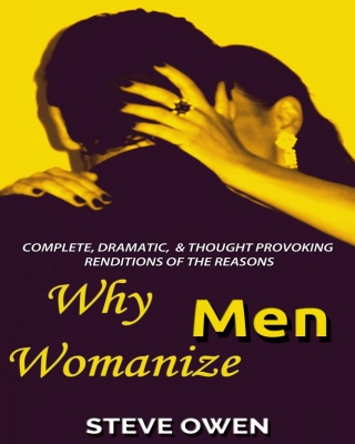 Why Men Womanize