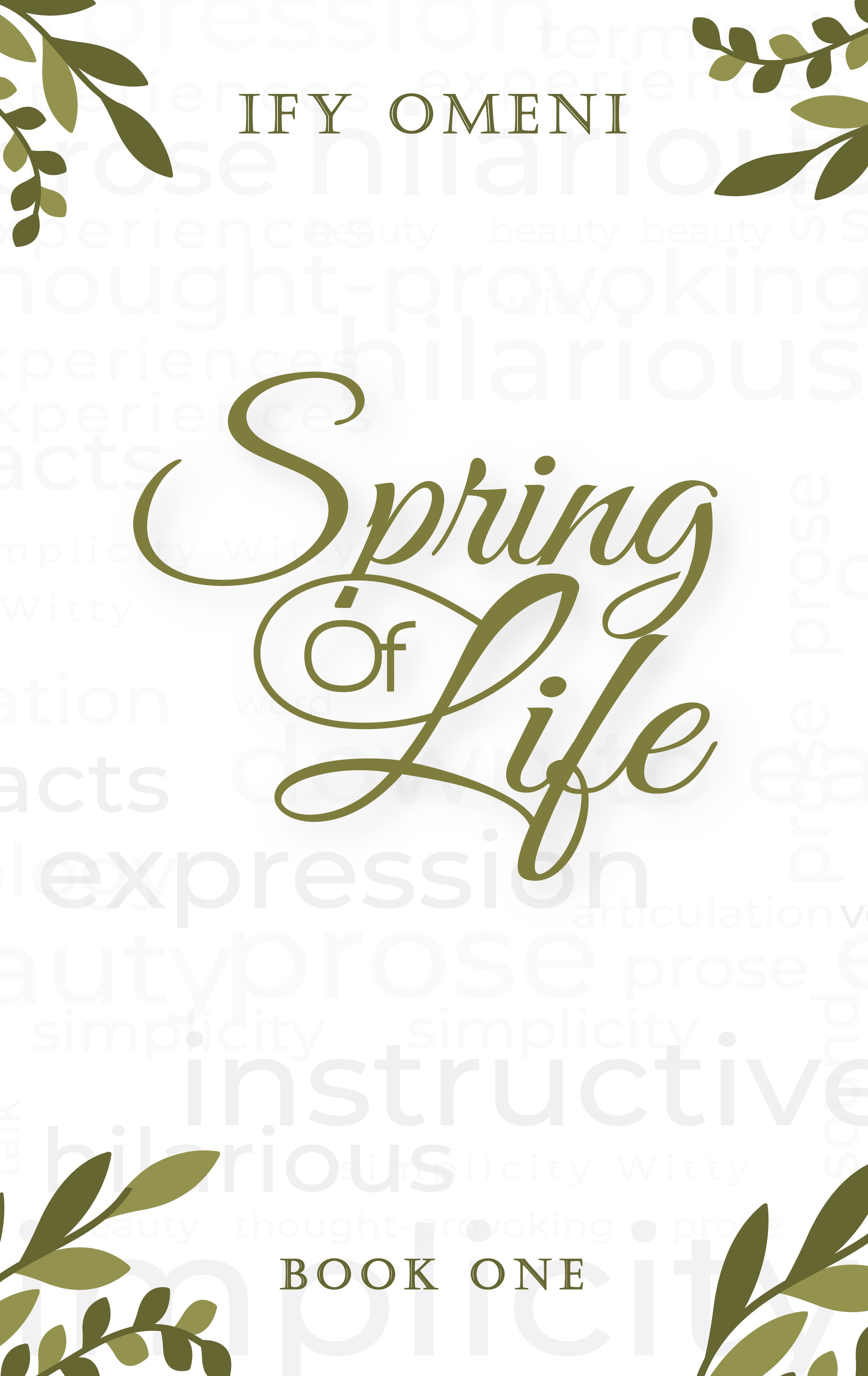 Spring of Life Book One